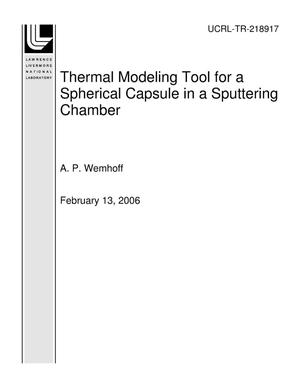 Primary view of object titled 'Thermal Modeling Tool for a Spherical Capsule in a Sputtering Chamber'.