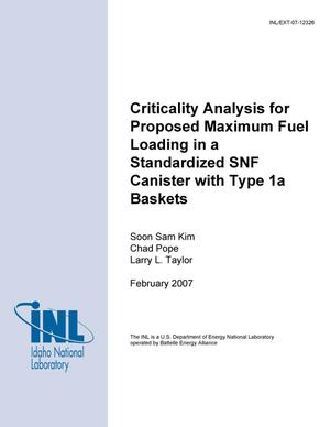 Primary view of object titled 'Criticality Analysis for Proposed Maximum Fuel Loading in a Standardized SNF Canister with Type 1a Baskets'.