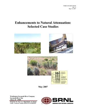 Primary view of object titled 'ENHANCEMENTS TO NATURAL ATTENUATION: SELECTED CASE STUDIES'.