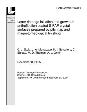 Primary view of object titled 'Laser damage initiation and growth of antireflection coated S-FAP crystal surfaces prepared by pitch lap and magnetorheological finishing'.