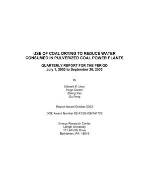Primary view of object titled 'Use of Coal Drying to Reduce Water Consumed in Pulverized Coal Power Plants Quarterly Report: July-September 2003'.