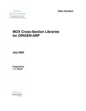 Primary view of object titled 'MOX Cross-Section Libraries for ORIGEN-ARP'.
