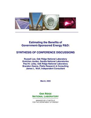 Primary view of object titled 'Estimating the Benefits of Government-Sponsored Energy R&D: Synthesis of Conference Discussions'.