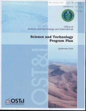 Primary view of object titled 'OFFICE OF SCIENCE AND TECHNOLOGY AND INTERNATIONAL SCIENCE AND TECHNOLOGY PROGRAM PLAN SEPTEMBER 2005'.