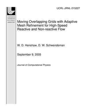 Primary view of object titled 'Moving Overlapping Grids with Adaptive Mesh Refinement for High-Speed Reactive and Non-reactive Flow'.