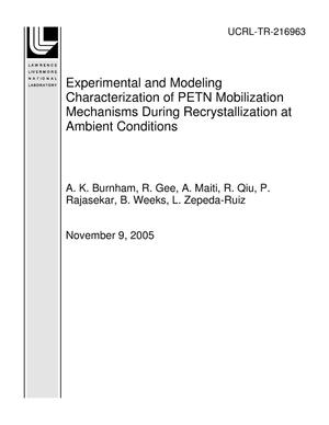 Primary view of object titled 'Experimental and Modeling Characterization of PETN Mobilization Mechanisms During Recrystallization at Ambient Conditions'.