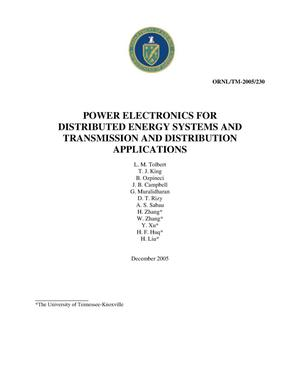 Primary view of object titled 'Power Electronics for Distributed Energy Systems and Transmission and Distribution Applications: Assessing the Technical Needs for Utility Applications'.