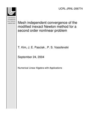 Primary view of object titled 'Mesh independent convergence of the modified inexact Newton method for a second order nonlinear problem'.