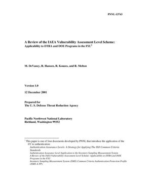 Primary view of object titled 'A Review of the IAEA Vulnerability Assessment Level Scheme: Applicabiliy to DTRA and DOE Programs in the FSU'.