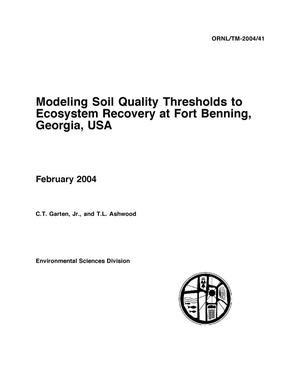 Primary view of object titled 'Modeling Soil Quality Thresholds to Ecosystem Recovery at Fort Benning, Georgia, USA'.