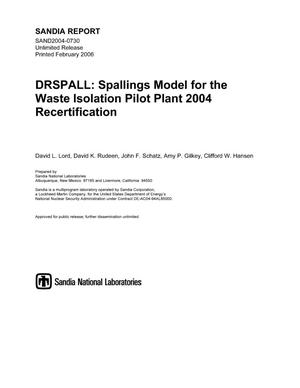 Primary view of object titled 'DRSPALL :spallings model for the Waste Isolation Pilot Plant 2004 recertification.'.