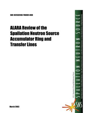 Primary view of object titled 'ALARA Review of the Spallation Neutron Source Accumulator Ring and Transfer Lines'.