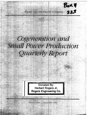 Primary view of object titled 'Cogeneration and Small Power Production Quarterly Report to the California Public Utilities Commission Third Quarter - September 1982'.