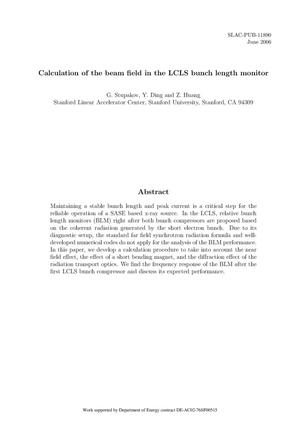 Primary view of object titled 'Calculation of the Beam Field in the LCLS Bunch Length Monitor'.