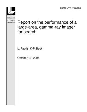 Primary view of object titled 'Report on the performance of a large-area, gamma-ray imager for search'.