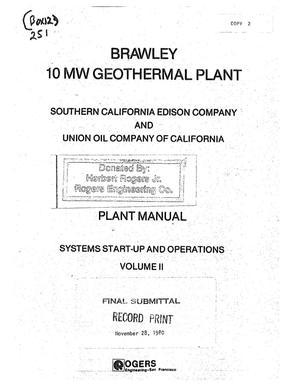 Primary view of object titled 'Brawley 10MW Geothermal Plant Plant Manual for Southern California Edison Company and Union Oil Company of California: Systems Start-up and Operations, Volume II'.
