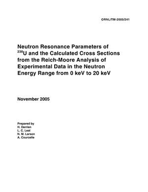 Primary view of object titled 'Neutron Resonance Parameters of 238U and the Calculated Cross Sections from the Reich-Moore Analysis of Experimental Data in the Neutron Energy Range from 0 keV to 20 keV'.