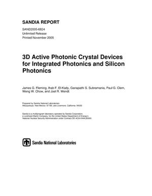 Primary view of object titled '3D Active photonic crystal devices for integrated photonics and silicon photonics.'.