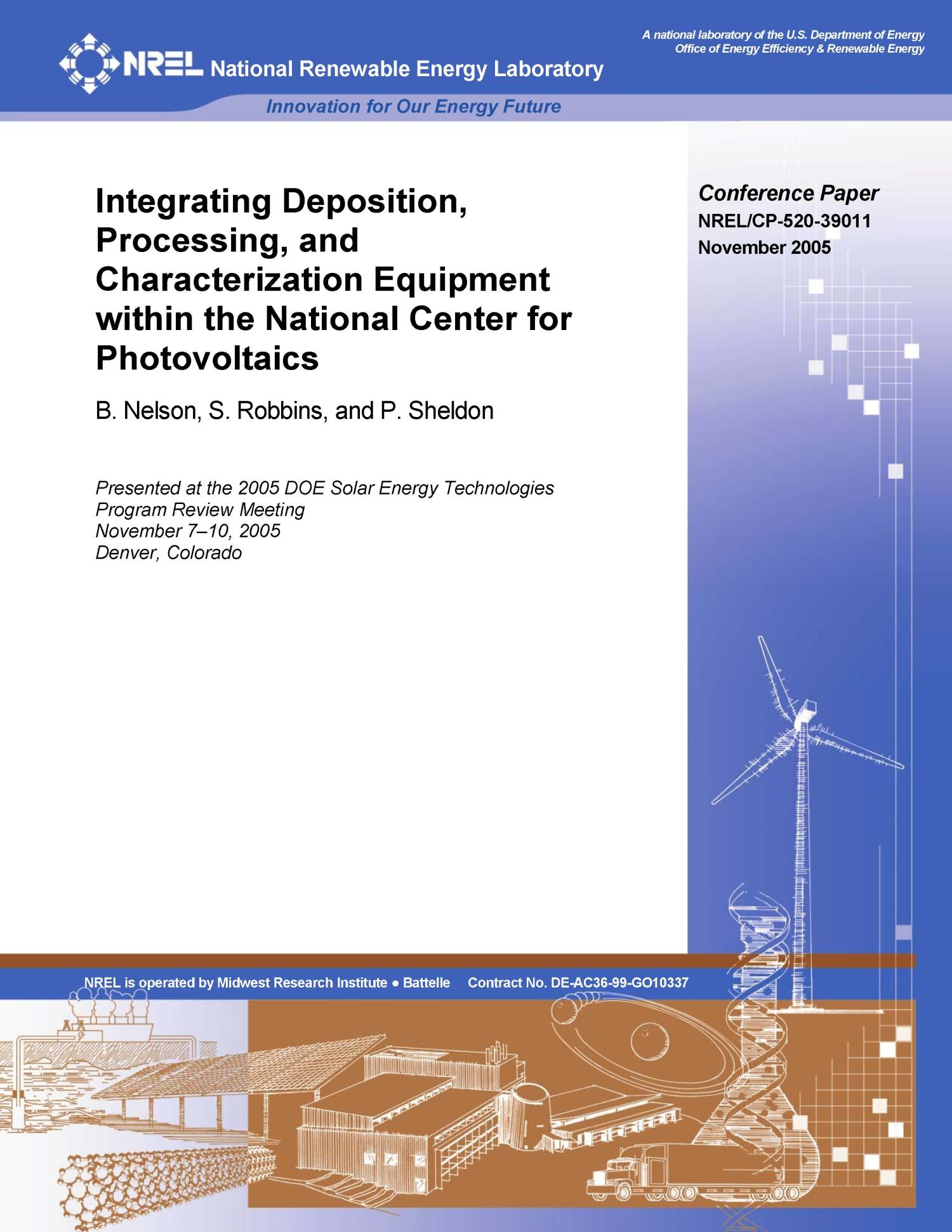 Integrating Deposition, Processing, and Characterization Equipment within the National Center for Photovoltaics                                                                                                      [Sequence #]: 1 of 5