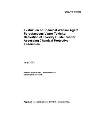 Primary view of object titled 'Evaluation of Chemical Warfare Agent Percutaneous Vapor Toxicity: Derivation of Toxicity Guidelines for Assessing Chemical Protective Ensembles.'.