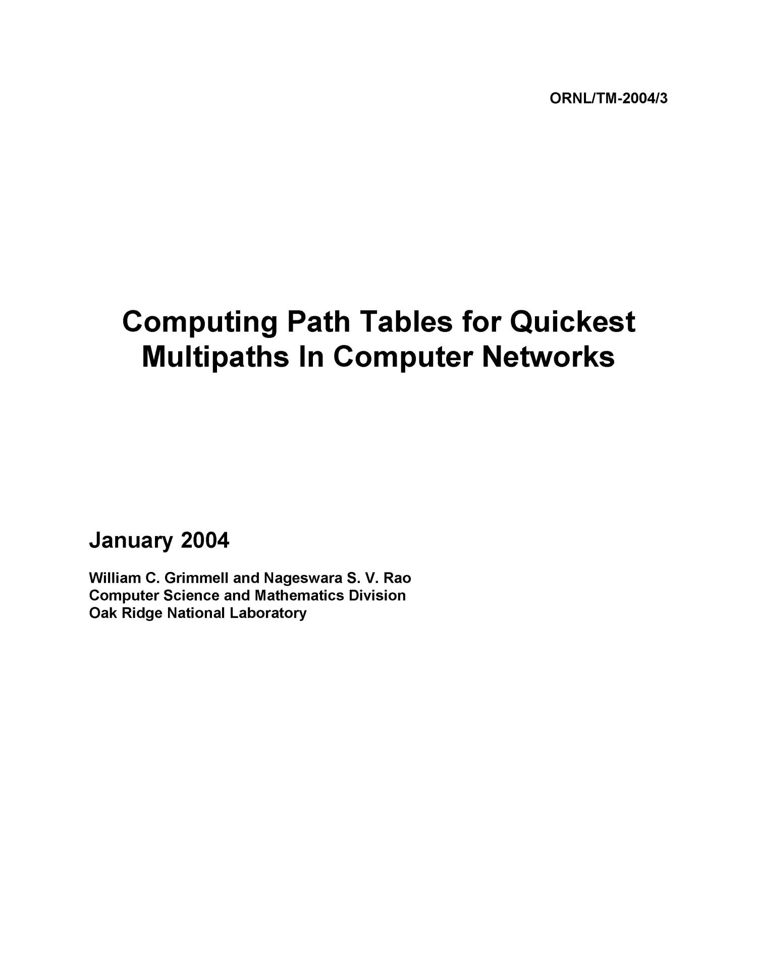 Computing Path Tables for Quickest Multipaths In Computer Networks                                                                                                      [Sequence #]: 1 of 85