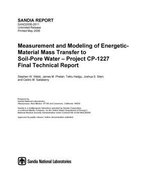 Primary view of object titled 'Measurement and modeling of energetic-material mass transfer to soil-pore water - Project CP-1227 final technical report.'.