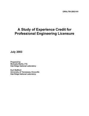Primary view of object titled 'A Study of Experience Credit for Professional Engineering Licensure'.