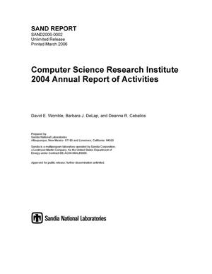 Primary view of object titled 'Computer Science Research Institute 2004 annual report of activities.'.