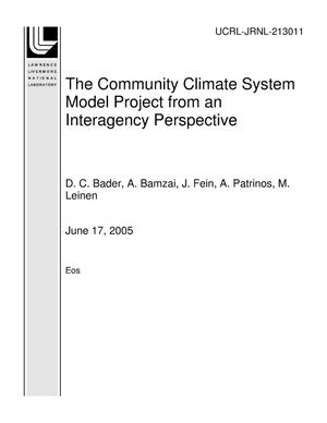 Primary view of object titled 'The Community Climate System Model Project from an Interagency Perspective'.