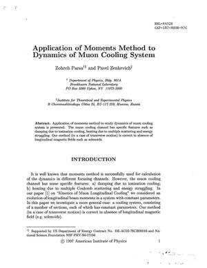 Primary view of object titled 'APPLICATION OF MOMENTS METHOD TO DYNAMICS OF MUON COOLING SYSTEM.'.