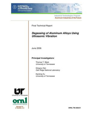 Primary view of object titled 'Degassing of Aluminum Alloys Using Ultrasonic Vibration'.