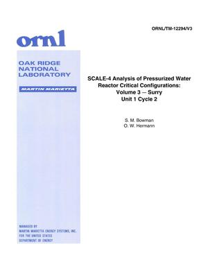 Primary view of object titled 'Scale-4 Analysis of Pressurized Water Reactor Critical Configurations: Volume 3-Surry Unit 1 Cycle 2'.