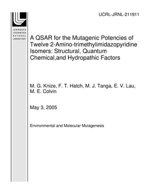 Primary view of object titled 'A QSAR for the Mutagenic Potencies of Twelve 2-Amino-trimethylimidazopyridine Isomers: Structural, Quantum Chemical,and Hydropathic Factors'.