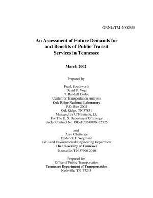 Primary view of object titled 'An Assessment of Future Demands for and Benefits of Public Transit Srevices in Tennessee'.