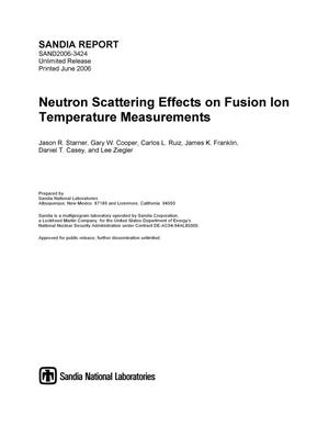 Primary view of object titled 'Neutron scattering effects on fusion ion temperature measurements.'.