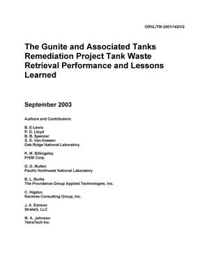 Primary view of object titled 'The Gunite and Associated Tanks Remediation Project Tank Waste Retrieval Performance and Lessons Learned, vol. 2 [of 2]'.