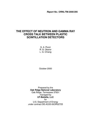 Primary view of object titled 'The Effect of Neutron and Gamma Ray Cross Talk Between Plastic Scintillating Detectors'.
