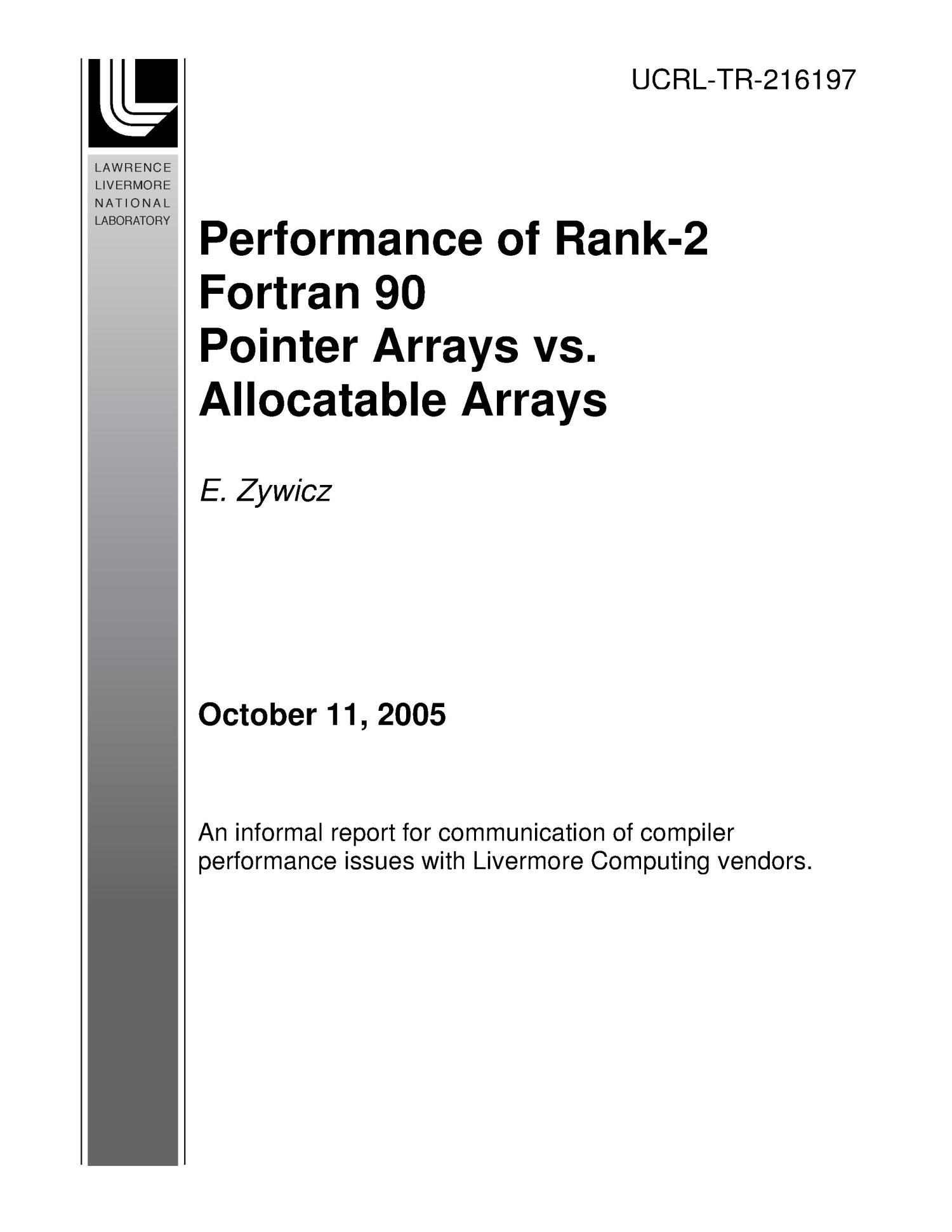 Performance of Rank-2 Fortran 90 Pointer Arrays vs
