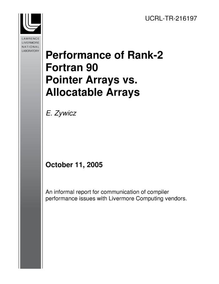 Performance Of Rank 2 Fortran 90 Pointer Arrays Vs Allocatable Arrays Unt Digital Library