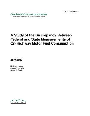 Primary view of object titled 'A STUDY OF THE DISCREPANCY BETWEEN FEDERAL AND STATE MEASUREMENTS OF ON-HIGHWAY FUEL CONSUMPTION'.