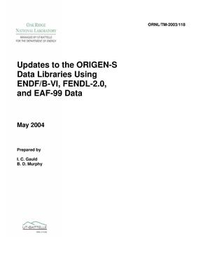 Primary view of object titled 'Updates to the ORIGEN-S Cross-Section Libraries Using ENDF-VI, EAF-99, and FENDL-2.0'.
