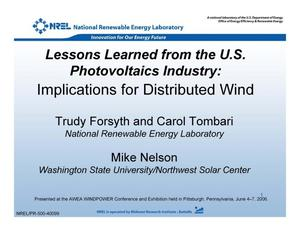Primary view of object titled 'Lessons Learned from the U.S. Photovoltaics Industry: Implications for Distributed Wind (Presentation)'.