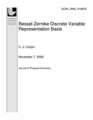 Primary view of object titled 'Bessel-Zernike Discrete Variable Representation Basis'.
