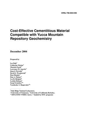 Primary view of object titled 'Cost-Effective Cementitious Material Compatible with Yucca Mountain Repository Geochemistry'.