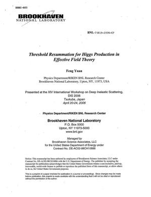 Primary view of object titled 'THRESHOLD RESUMMATION FOR HIGGS PRODUCTION IN EFFECTIVE FIELD THEORY.'.