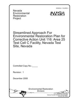 Primary view of object titled 'Streamlined Approach for Environmental Restoration Plan for Corrective Action Unit 116: Area 25 Test Cell C Facility, Nevada Test Site, Nevada, Revision 1'.