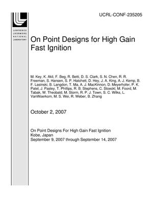 Primary view of object titled 'On Point Designs for High Gain Fast Ignition'.
