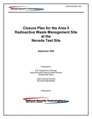 Primary view of object titled 'Closure Plan for the Area 5 Radioactive Waste Management Site at the Nevada Test Site'.