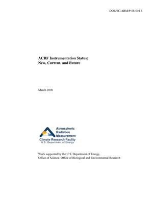 Primary view of object titled 'ACRF Instrumentation Status: New, Current, and Future - March 2008'.