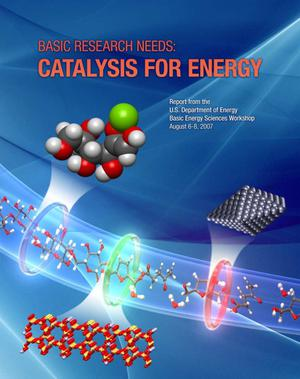Primary view of object titled 'Basic Research Needs: Catalysis for Energy'.
